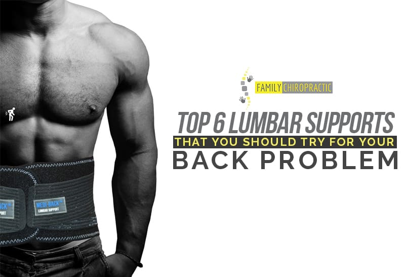 Top 6 Lumbar Supports That You Should Try For Your Back Problem