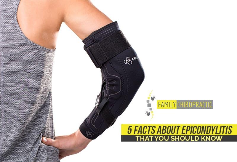 5 Facts About Epicondylitis That You Should Know