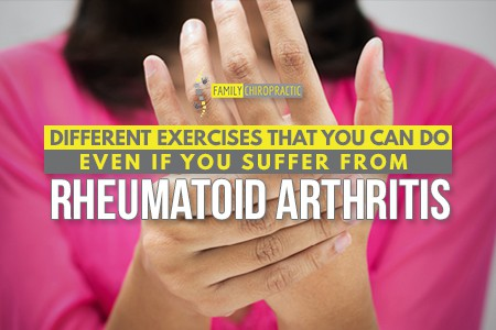 Different Exercises That You Can Do Even If You Suffer From Rheumatoid Arthritis