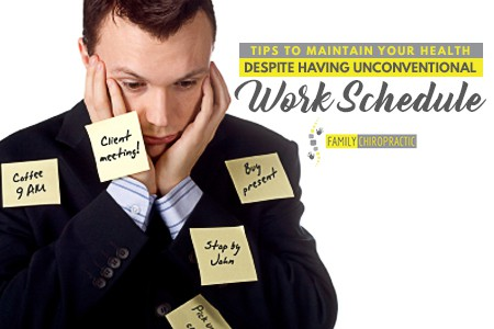 Tips To Maintain Your Health Despite Having Unconventional Work Schedule