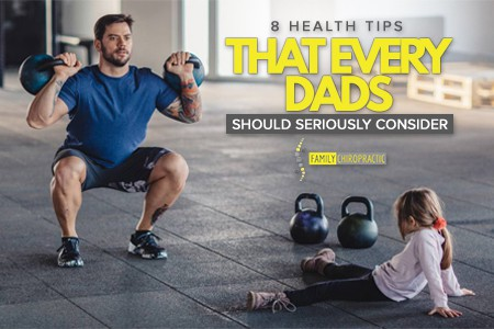 8 Health Tips That Every Dads Should Seriously Consider