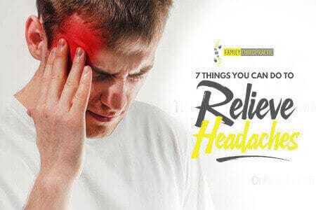 7 Things You Can Do To Relieve Headaches