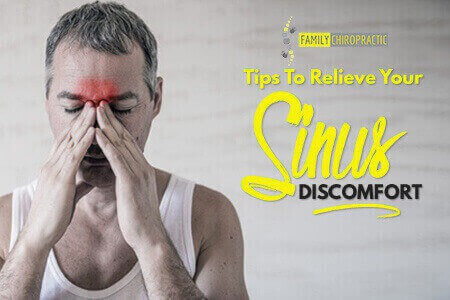 Tips To Relieve Your Sinus Discomfort
