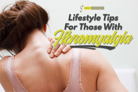 Lifestyle Tips For Those With Fibromyalgia