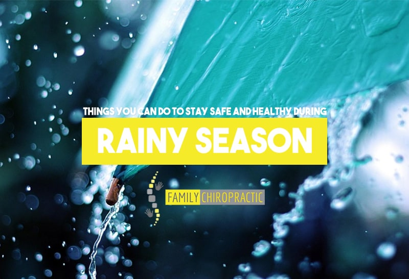 Things You Can Do To Stay Safe And Healthy During Rainy Season